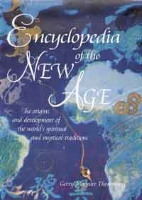 The Encyclopedia of the New Age, by Gerry Thompson