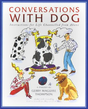 Conversations with Dog by Gerry Maguire Thompson